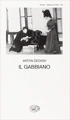 Il Gabbiano di Anton Cechov