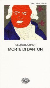 La morte di Danton di Buchner
